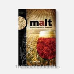 Malt A Practical Guide from Field to Brewhouse
